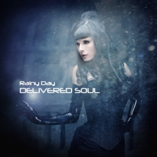 Delivered Soul - Rainy Day